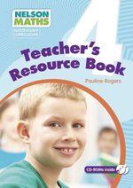 Nelson Maths : Australian Curriculum Teacher Resource Book 4 - Pauline Rogers