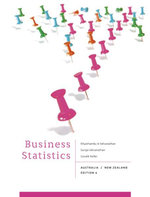 Business Statistics Australia New Zealand : Australia New Zealand : 6th Edition - Antony Selvanathan