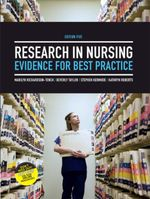 Research in Nursing : Evidence for Best Practice: Evidence for Best Practice - Marilyn Richardson-Tench