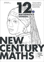 New Century Maths 12 Mathematics General 2  : Teacher's Blackline Masters - Margaret Willard