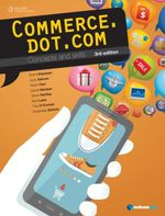 Commerce.dot.com Concepts and Skills  : Student Book (3rd Edition) - Grant Kleeman