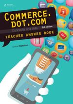 Commerce.dot.com Concepts and Skills Teacher Resource - Elaine Hamilton
