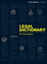 Legal dictionary for Australians - Peter Alderson