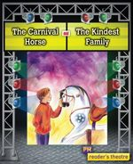 The Carnival Horse and The Kindest Family - Wendy Graham