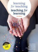 Learning for Teaching, Teaching for Learning with Student Resource Access 12 Months - Diana Whitton