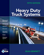 Bundle : Heavy Duty Truck Systems + Coursemate with eBook 1-Year Printed Access Card + Medium/Heavy Duty Truck Engines, Fuel and Computerized Management Systems - Sean Bennett