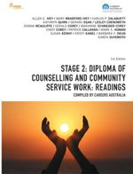 CP0976 - Stage 2 : Diploma of Counselling and Community Service Work: Readings - Dr. Gerard Egan