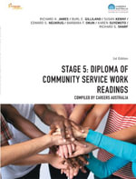 CP0981 - Stage 5 : Diploma of Community Service Work: Readings - Richard K. James