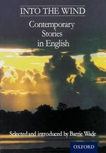 Into the Wind : Contemporary Stories in English - Barrie Wade