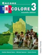 Encore Tricolore 3 : Nouvelle Edition - Sylvia Honnor