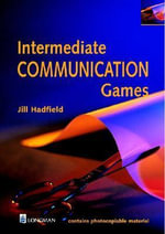 Intermediate Communication Games : Resource Books For Teachers - Jill Hadfield