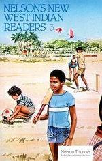 New West Indian Readers - 3 : Bk.3 - Gordon Bell