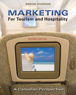 Marketing for Tourism and Hospitality : A Canadian Perspective - Simon Hudson