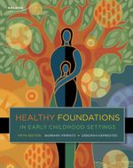 Healthy Foundations in Early Childhood Settings - Barbara Pimento