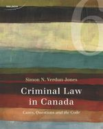 Criminal Law in Canada - Simon Verdun-Jones