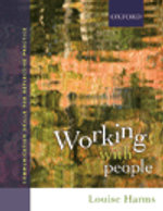 Working with People & Skills for Human Service Practice 2e - Louise Harms