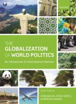 The Globalization of World Politics and Case Studies : 6th Edition