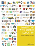 Connecting with Science Education and Oxford Study Science Dictionary Value Pack - Robyn Gregson