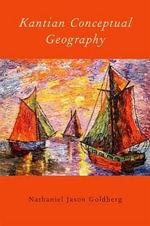 Kantian Conceptual Geography - Nathaniel Jason Goldberg