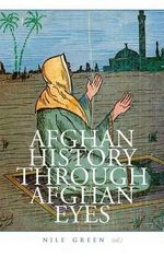 Afghan History Through Afghan Eyes