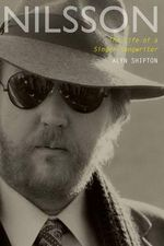 Nilsson : The Life of a Singer-Songwriter - Alyn Shipton