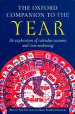 The Oxford Companion to the Year : Oxford Companions - Bonnie J. Blackburn