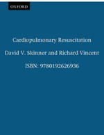 Cardiopulmonary Resuscitation : Oxford Handbooks in Emergency Medicine S. - David V. Skinner
