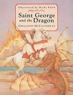 Saint George and the Dragon - Geraldine McCaughrean