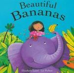 Beautiful Bananas - Elizabeth Laird