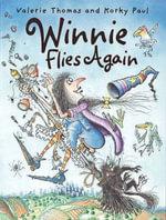 Winnie Flies Again : Winnie The Witch - Valerie Thomas
