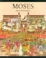 Moses - Brian Wildsmith