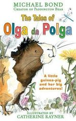 The Tales of Olga Da Polga - Michael Bond