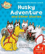 Oxford Reading Tree Read with Biff, Chip, and Kipper: Husky Adventure & Other Stories : Level 5 Phonics and First Stories - Roderick Hunt