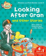 Oxford Reading Tree Read with Biff, Chip, and Kipper: Looking After Gran and Other Stories : Level 5 Phonics and First Stories - Roderick Hunt