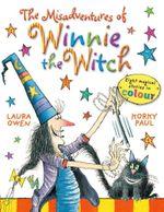 The Misadventures of Winnie the Witch : Winnie The Witch - Laura Owen