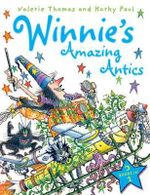 Winnie's Amazing Antics 3-in-1 - Valerie Thomas