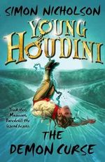 The Demon Curse : Young Houdini Series : Book 2 - Simon Nicholson