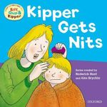 Oxford Reading Tree Read with Biff, Chip, and Kipper : First Experiences: Kipper Gets Nits - Rod Hunt
