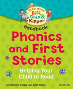 Oxford Reading Tree Read with Biff, Chip, and Kipper : Phonics and First Stories Handbook - Rod Hunt