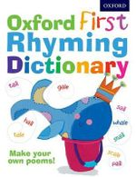 Oxford First Rhyming Dictionary - John Foster