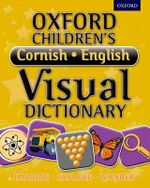 Oxford Children's Cornish-English Visual Dictionary - Oxford Dictionaries
