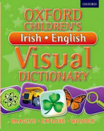 Oxford Children's Irish-English Visual Dictionary - Oxford Dictionaries