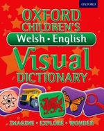 Oxford Children's Welsh-English Visual Dictionary - Oxford Dictionaries