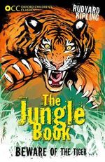 Oxford Children's Classics : The Jungle Book - Rudyard Kipling