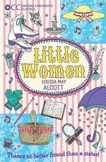 Oxford Children's Classics : Little Women - Louisa May Alcott