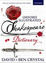Oxford Illustrated Shakespeare Dictionary - David Crystal
