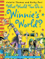What Would You Do in Winnie's World? : Winnie The Witch - Valerie Thomas