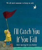 I'll Catch You If You Fall - Mark Sperring
