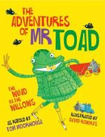 The Adventures of Mr. Toad - Tom Moorhouse