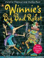 Winnie's Big Bad Robot : Winnie The Witch - Valerie Thomas